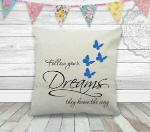 Follow Your Dreams with Butterflies Inspirational Quote on Cushion
