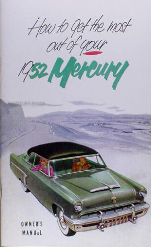 1952 Mercury Owners Manual 52 Monterey and Custom Owner Guide Book