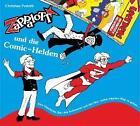 ZaPPaloTT und die Comic-Helden (2015)