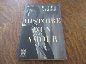 le livre de poche histoire d'un amour - ROGER NIMIER