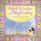 Mali Under the Night Sky: A Lao Story of Home by Youme (Hardback, 2010)