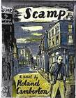 Scamp by Iain Sinclair, Roland Camberton (Paperback, 2010)