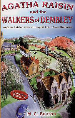 """AS NEW"" Agatha Raisin and the Walkers of Dembley, Beaton, M.C., Book"