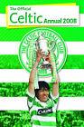 Official Celtic FC Annual 2008: 2008 by Grange Communications Ltd (Hardback, 2007)