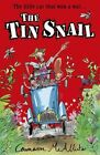 The Tin Snail by Cameron McAllister (Paperback, 2015)