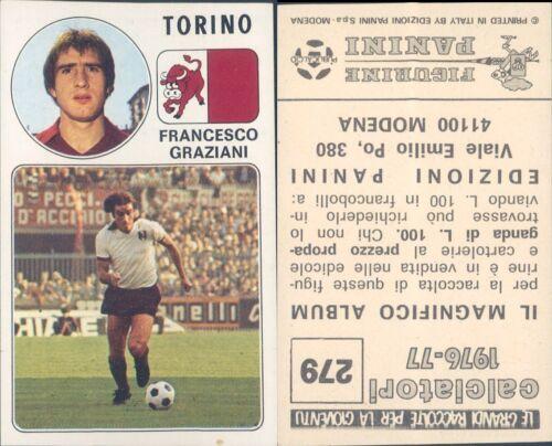 CALCIATORI PANINI 1976//77*FIGURINA STICKER N.279*TORINO,CICCIO GRAZIANI *NEW