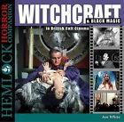 Witchcraft & Black Magic in British Cult Cinema by Ian White (Paperback, 2014)