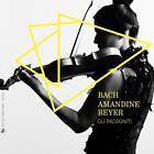 Amadine Beyer spielt Bach von Amadine Beyer (2014)