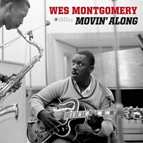 Montgomery- WesMovin' Along (New Vinyl)