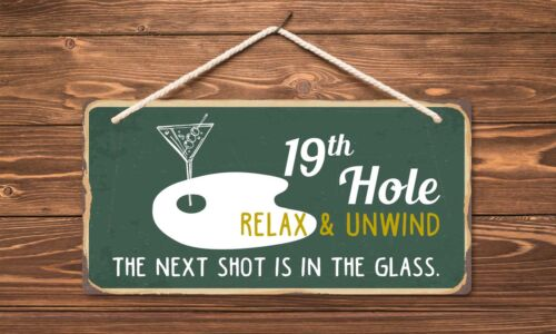 """800HS 19th Hole Relax /& Unwind  5/""""x10/"""" Aluminum Hanging Novelty Sign"""