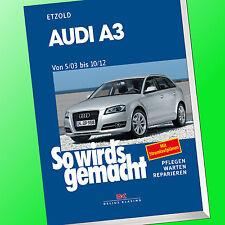 So wirds gemacht (Band 137) | AUDI A3 von 5/03-10/12 | Reparieren, Pflegen(Buch)