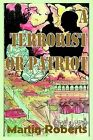 A Terrorist or Patriot by Martin Roberts (Paperback / softback, 2002)