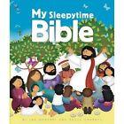 My Sleepytime Bible Doherty Jan Godfrey Paula 9781782593065