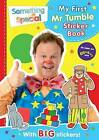 Something Special My First Mr Tumble Sticker Book by Egmont Publishing UK (Paperback, 2015)