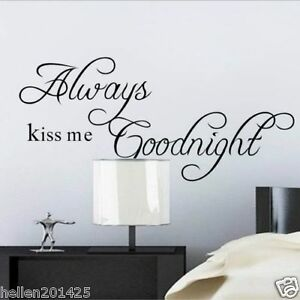 ALWAYS KISS ME GOODNIGHT Quote Removable Vinyl Wall Sticker Decal ...