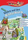 Malen auf der Ritterburg (2015, Kunststoffeinband)