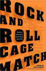 Rock and Roll Cagematch: Music's Greatest Rivalries, Decided by Random House USA Inc (Paperback, 2008)