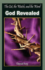 I, the Cat, the Watch, and the Word: God Revealed by David Ivey (Paperback / softback, 2008)