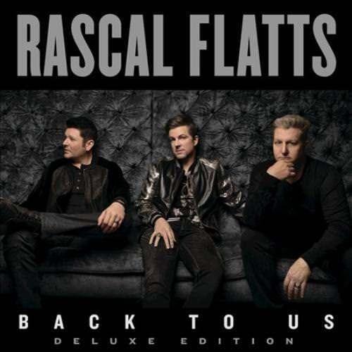 RASCAL FLATTS - BACK TO US NEW CD