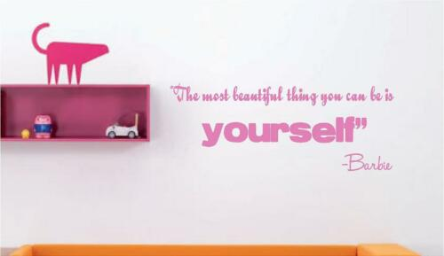 The Most Beautiful Thing Barbie Saying Vinyl Wall Decal