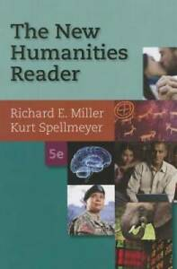 The New Humanities Reader - Paperback By Miller, Richard E. - GOOD