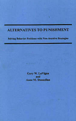 Alternatives to Punishment by Lavigna (Paperback, 1986)