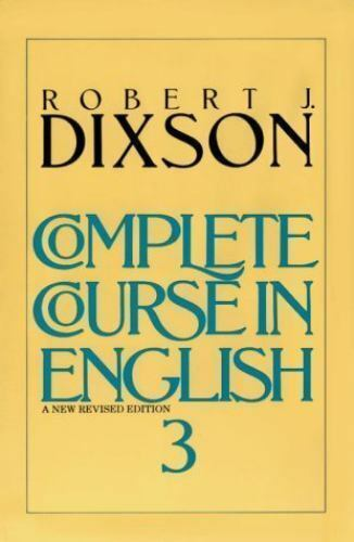 Complete Course In English Level 3, Dixson, Robert J., Very Good Book