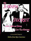 The 3: 00 PM Secret: Live Slim and Strong, Live Your Dreams by Debra Anne Ross Lawrence (Paperback / softback, 2007)