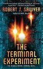 The Terminal Experiment by Robert J Sawyer (Paperback / softback)
