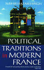 Political Traditions in Modern France by Sudhir Hazareesingh (Paperback, 1994)