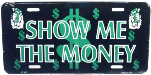 Novelty license plate SHOW ME THE MONEY new aluminum auto tag car made in USA