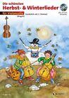 Die schönsten Herbst- und Winterlieder (2012, Taschenbuch)