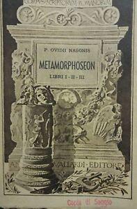 OVIDIO NASONE METAMORPHOSEON LIBRI I II III