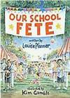 Our School Fete by Louise Pfanner (Paperback, 2011)