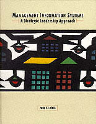 (Good)-Management Information Systems: A Strategic Leadership Approach (Hardcove