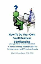 How to Do Your Own Small Business Bookkeeping Utilizing QuickBooks Pro 2011 :...