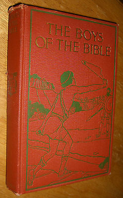 The Boys of The Bible by Hartwell James Illustrated 1916