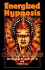 Energized Hypnosis: A Non-Book for Self-Change by Christopher S. Hyatt, Calvin Iwema (Paperback, 2008)