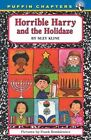 Horrible Harry and The Holidaze 9780142402054 by Suzy Kline Paperback