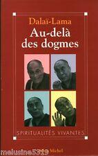 "Livre Spiritualité-Bouddhisme "" Au-Delà des Dogmes Dalaï Lama ""  ( No 907 ) Book"