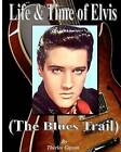 Life & Time of Elvis  : (Tupelo to Memphis by Therlee Gipson (Paperback / softback, 2011)