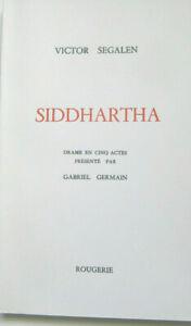 Victor-SEGALEN-Siddharta-Rougerie-1974-Edition-originale