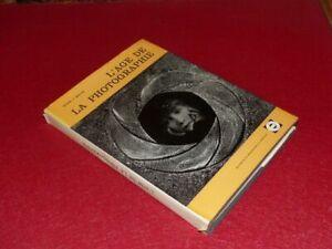 PHOTOGRAPHIE-Bibliotheque-JAMES-A-FOX-BRAIVE-L-039-AGE-DE-LA-PHOTOGRAPHIE-EO-1965
