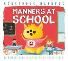 Manners at School by Bridget Heos (Hardback, 2015)