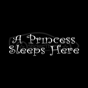 Details about A PRINCESS SLEEPS HERE Sticker Girl Decal Bed Wall Decor  Bedroom Daughter Baby