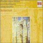 Charles-Marie Widor: Toccata F-Dur; Leon Bo‰llmann: Suite gotique; Julius Reubke: Sonate fr Orgel c-Moll (CD, Mar-1999, Berlin Classics)