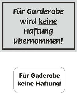 Hinweiss-Keine-Haftung-fuer-Gaderobe-Aufkleber-Uv-Wetterfest-Gaststaette