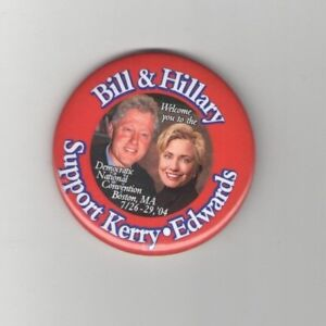 2004-BILL-and-HILLARY-Clinton-pin-DEMOCRATIC-CONVENTION-pinback-KERRY-amp-EDWARDS