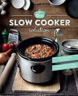 The Slow Cooker Solution: Nourishing Recipes Packed with Flavour by Parragon (Hardback, 2015)