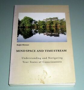 Signed-by-Ralph-Metzner-MIND-SPACE-TIME-STREAM-Psychedelic-Psychotherapy-Shaman